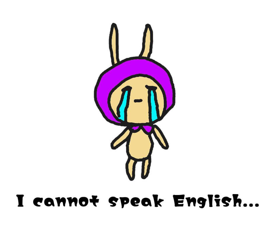 I cannot speak English
